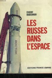 Les Russes Dans L'Espace. - Couverture - Format classique