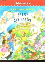 Mes Livres Preferes - Au Pays Des Contes - Couverture - Format classique