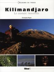 Kilimandjaro, la grande traversée - Intérieur - Format classique