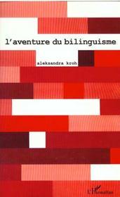 L'Aventure Du Bilinguisme - Intérieur - Format classique