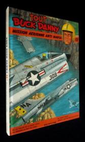 Tout buck danny t.12 ; mission aerienne anti mafia - Couverture - Format classique