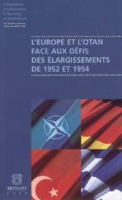 Europe et l'otan face aux defis des elargissements de 1952 et 1954 (l') - Couverture - Format classique