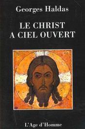 Le Christ A Ciel Ouvert - Intérieur - Format classique