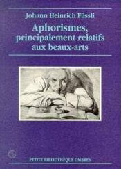 Aphorismes, Relatifs Aux Beaux-Arts - Couverture - Format classique