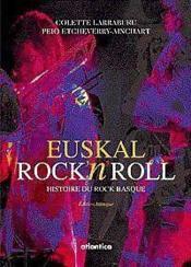 Euskal Rocknroll Histoire Du Rock Basque - Couverture - Format classique