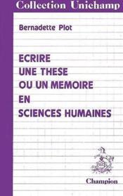Ecrire une thèse ou un memoire en sciences-humaines - Couverture - Format classique