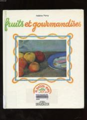 Fruits Et Gourmandises - Couverture - Format classique