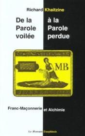 Parole Voilee A La Parole Perdue (De La .) - Couverture - Format classique