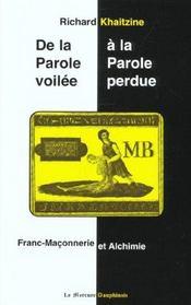 Parole Voilee A La Parole Perdue (De La .) - Intérieur - Format classique