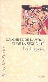 L'alchimie de l'amour et de la sexualité - Intérieur - Format classique