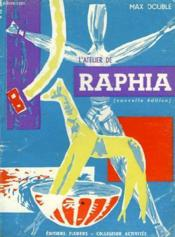 L'Atelier De Raphia - Nouvelle Edition - Couverture - Format classique