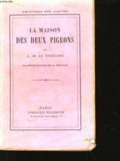 La Maison Des Deux Pigeons - Couverture - Format classique