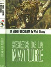 Secrets De La Nature - Le Monde Enchante De Walt Disney - Couverture - Format classique