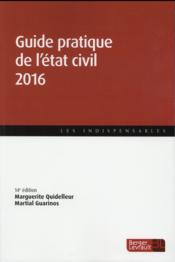 Vente  Guide pratique de l'état civil (édition 2016)  - Marguerite Quidelleur - Martial Guarinos