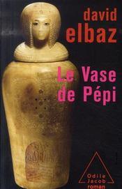 Le vase de Pépi - Intérieur - Format classique