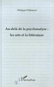 Au-delà de la psychanalyse : les arts et la littérature - Couverture - Format classique