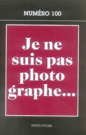 Je Ne Suis Pas Photographe - Intérieur - Format classique