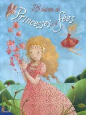 18 histoires de princesses et de fees - Couverture - Format classique