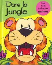 Dans la jungle - Intérieur - Format classique