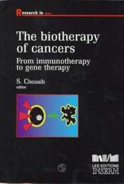 Biotherapy Of Cancer ; From Immunotherapy To Gene Therapy - Couverture - Format classique