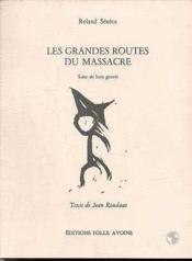 Grandes Routes Du Massacre (Les) - Couverture - Format classique