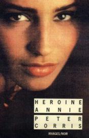 Heroine Annie