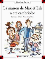 La maison de Max et Lili a été cambriolée - Couverture - Format classique