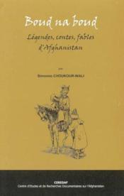 Boud na boud legendes, contes, fables d'afghanistan - Couverture - Format classique