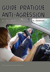 Guide pratique anti-agression - Intérieur - Format classique