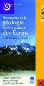 Découverte de la géologie du parc des Ecrins avec carte géologique - Couverture - Format classique