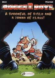 Vente livre :  Rugger boys t.2 ; a spoonful of style and a tonne of class !  - Beka/Poupard - Beka - Poupard