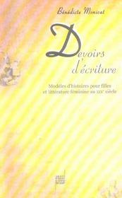 Devoirs D'Ecriture. Modeles D'Histoires Pour Filles Et Litterature Feminine Au Xix Siecle - Intérieur - Format classique