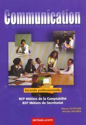 Communication 2e Professionnelle ; Bep Metiers Du Secretariat ; Bep Metiers De La Comptabilite - Intérieur - Format classique