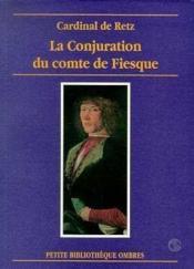 Conjuration Du Comte Jean-Louis De Fiesque - Couverture - Format classique