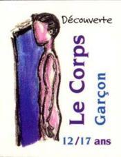Decouverte Du Corps T.2: Les Garcons Mini-Livre Collection 3/2 - Couverture - Format classique