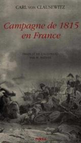 Campagne De 1815 En France - Couverture - Format classique