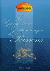 Le grand livre gastronomique des poissons - Couverture - Format classique