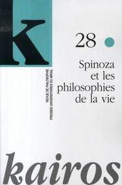 Revue Kairos T.28 ; Spinoza Et Les Philosophies De La Vie - Intérieur - Format classique