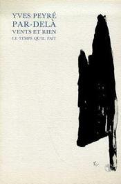 Par-Dela Les Vents Et Rien - Couverture - Format classique