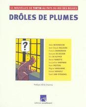Droles De Plumes ; 11 Nouvelles De Tintin Au Pays Du Roi Des Belges - Intérieur - Format classique