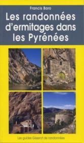 Les randonnées d'ermitages dans les Pyrénées - Couverture - Format classique