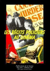 Revue La Licorne ; Les Récits Policiers Au Cinéma - Couverture - Format classique