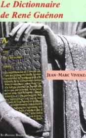 Dictionnaire De Rene Guenon - Couverture - Format classique