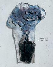 Michel haas ; les bouquets - Intérieur - Format classique