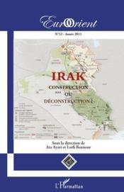 Irak ; construction ou déconstruction ?  - Eurorient