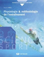 Physiologie et méthodologie de l'entraînement ; de la théorie à la pratique - Couverture - Format classique