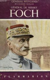 Foch. Collection Flammarion N° 24 - Couverture - Format classique