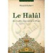 Le halâl ; spiritualité, connaissance et éthique - Couverture - Format classique