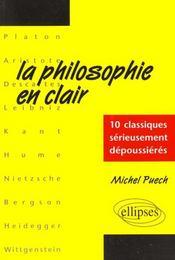 La Philosophie En Clair 10 Classiques Serieusement Depoussieres - Intérieur - Format classique