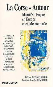 Corse-Autour. Identites Enjeux En Europe Et En Medi - Intérieur - Format classique